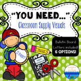 You Need Bulletin Board - Classroom Supplies Visuals