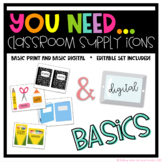 You Need Supply Icons Print & Digital BASICS