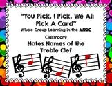 You Pick, I Pick, We All Pick...Treble Clef Note Name Edit