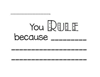 You RULE Because... Student Compliment