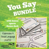 Social Skills You Say...BUNDLE