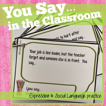 Social Skills You Say...in the Classroom