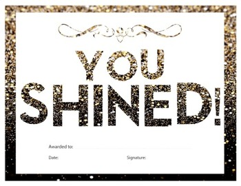 You Shined Certificate