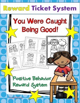 FREE You Were Caught Making Good Choices! Positive Behavior System