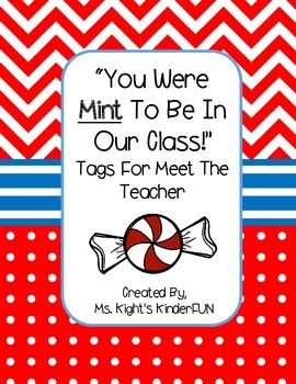 """""""You Were Mint To Be In Our Class"""" Tags For Meet the Teacher"""