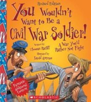 You Wouldn't Want to Be! (AMERICA PACKET) Reading Informational Text