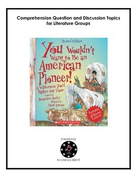 """""""You Wouldn't Want to be an American Pioneer!"""" Comprehension Questions"""