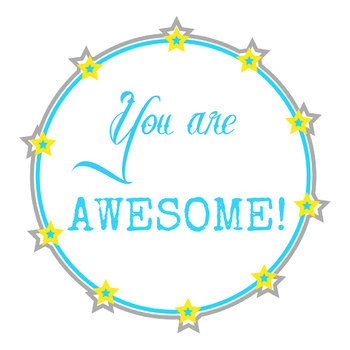You are Awesome printable/clipart