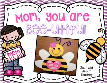 You are Bee-Utiful! (mother's day craft)