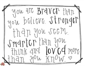 You are Brave motivational print