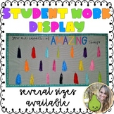 You are Capable of Amazing Things | Display for Student Work