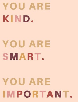 You are Kind, Smart, Important Poster