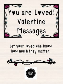 You are Loved! Valentine Messages