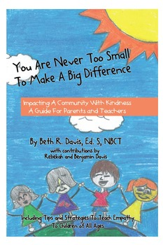 You are Never Too Small to Make a Big Difference