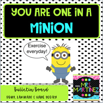 You are ONE in a MINION!