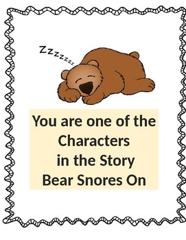 You are One of the Characters in the Story/Bear Snores On