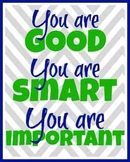 You are good, you are smart, you are important