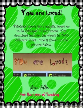 You are loved! Printable Words