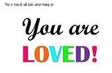 You are loved! bulletin board letters