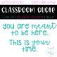 You are meant to be here | Classroom Quote Wall Bulletin Board
