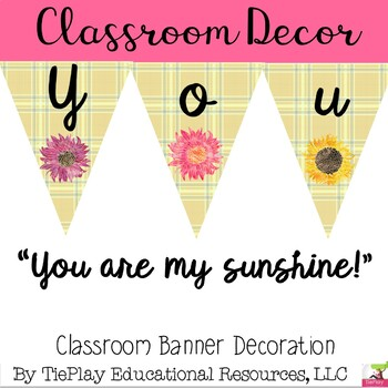 You are my Sunshine! Cooperation Theme Pennant Banner Classroom Learning Decor