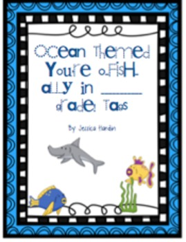 'You are o-FISH-ally in _______ grade!' Tags
