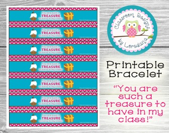 You are such a treasure to have in my class!  Printable Brag Bracelet