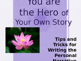 You are the Hero of your Own Story