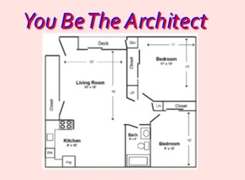 Area & Perimeter Project: You be the Architect!