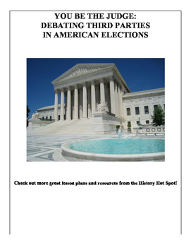 You be the Judge: Debating Third Parties in American Elections