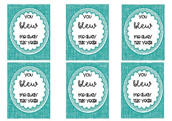 You blew me away gift tags