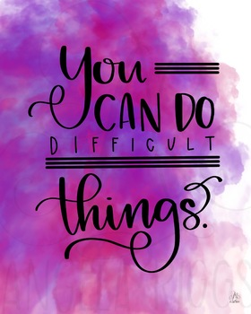 You can do difficult things (pink)- Growth Mindset Printable