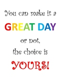 You can make it a great day poster