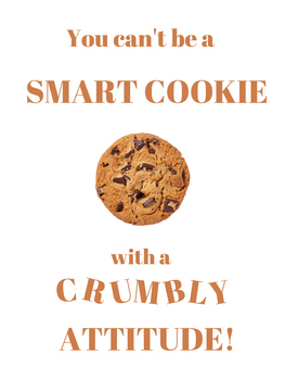 You can't be a Smart Cookie Poster (recipe for success)