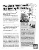 "You don't ""quit"" math (so don't quit music)."