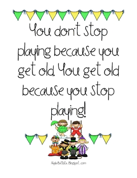 """""""You don't get stop playing because you get old"""" Poster"""