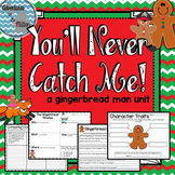 You'll Never Catch Me - A Gingerbread Man Unit