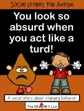 Social Skills Stories: You look so absurd when you act like a turd!