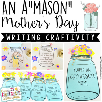 """You're An A""""MASON"""" Mom... Mother's Day Writing Craftivity"""