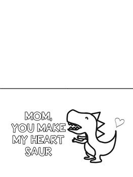 You're Dino-Mite/ You Make My Heart Saur Dinosaur Mother's Day Card Templates