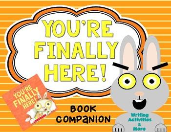 You're Finally Here! Book Companion