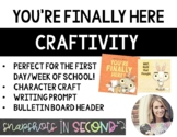 You're Finally Here - Craft & Writing