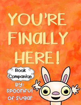You're Finally Here (Story Companion)