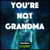 You're Not Grandma - Short Story and Comprehension Activities