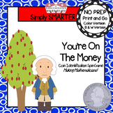 You're On The Money!:  NO PREP George Washington Themed Coin Spin Game