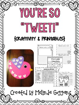 "You're So ""Tweet!"" {Valentine's Day craftivity & printables}"