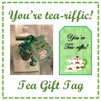 You're Tea-riffic Gift Tag