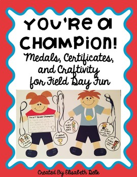 You're a Champion! Field Day Fun