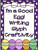"""Are You a """"Good Egg""""?  Character-Building WRITING CRAFTIVITY"""