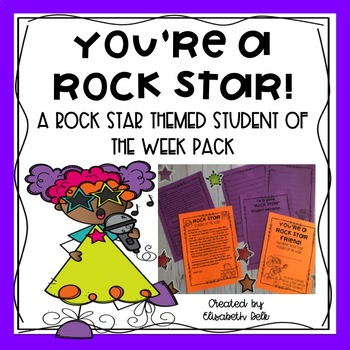 You're a Rock Star: A Rock Star Themed Student of the Week Pack